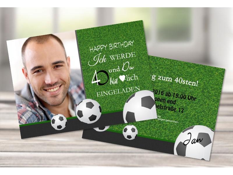 """Einladungskarten 40 Geburtstag Einladungskarten 40: Einladungskarte 40. Geburtstag """"Fußball"""""""