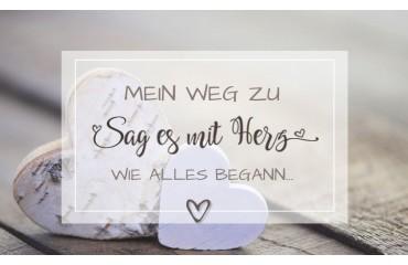 Mein WEG zu Sag-es-mit-Herz.de